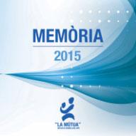 MÚTUA DE GRANOLLERS Memòria2015